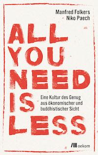 all-you-need-is-less FAIReconomicsNewsletter KW 19: Merkel für mehr europäischen Klimaschutz,  Entwicklungspolitik, Abwrack- oder Mobilitätsprämie, Neues aus dem Bundestag Newsletter